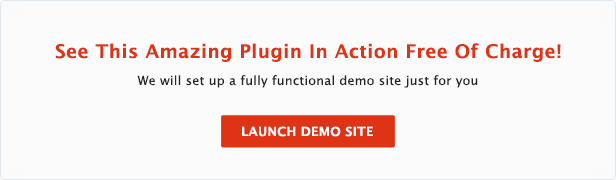 See This Amazing Plugin In Action Free Of Charge! Launch Demo Site